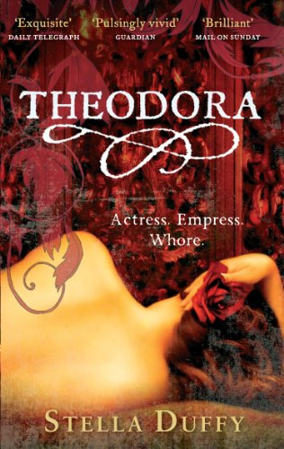 Cover of Theodora: Actress, Empress, Whore