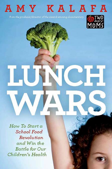 Lunch Wars by Amy Kalafa