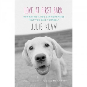 Reads: Love at First Bark by Julie Klam