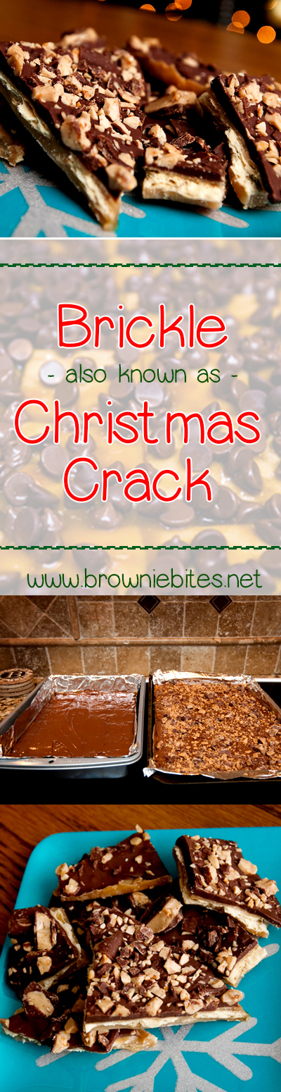 Recipe for holiday Brickle, aka CHRISTMAS CRACK!