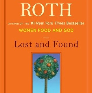 Reads: Lost and Found by Geneen Roth