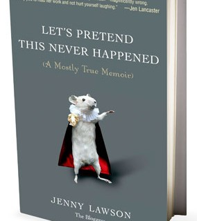 Reads: Let's Pretend This Never Happened by Jenny Lawson