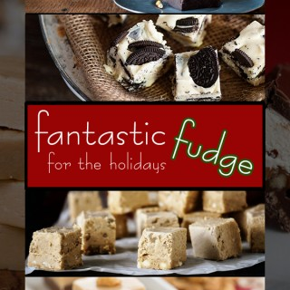 10 Fantastic Fudge Recipes You Need to Make This Christmas