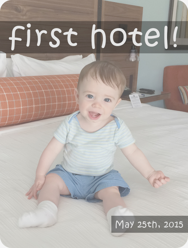 babys-first-hotel-stay