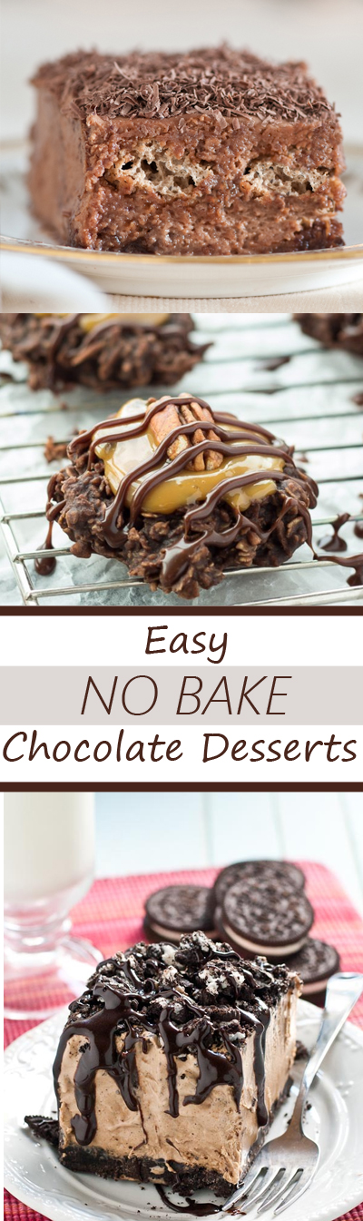 List of rich and indulgent chocolate desserts, all NO BAKE!