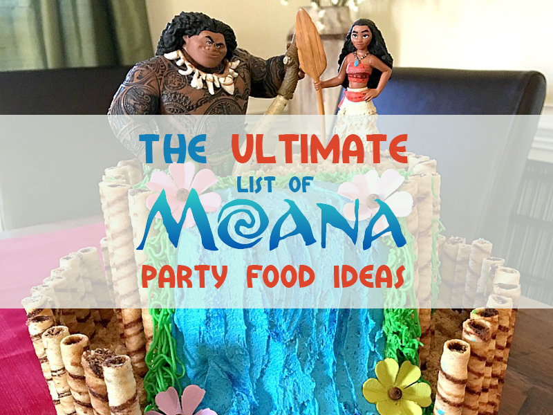 Moana Party Ideas The Only List You Need For Food Because