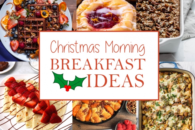 15 Delicious Ideas for Christmas Morning Breakfast
