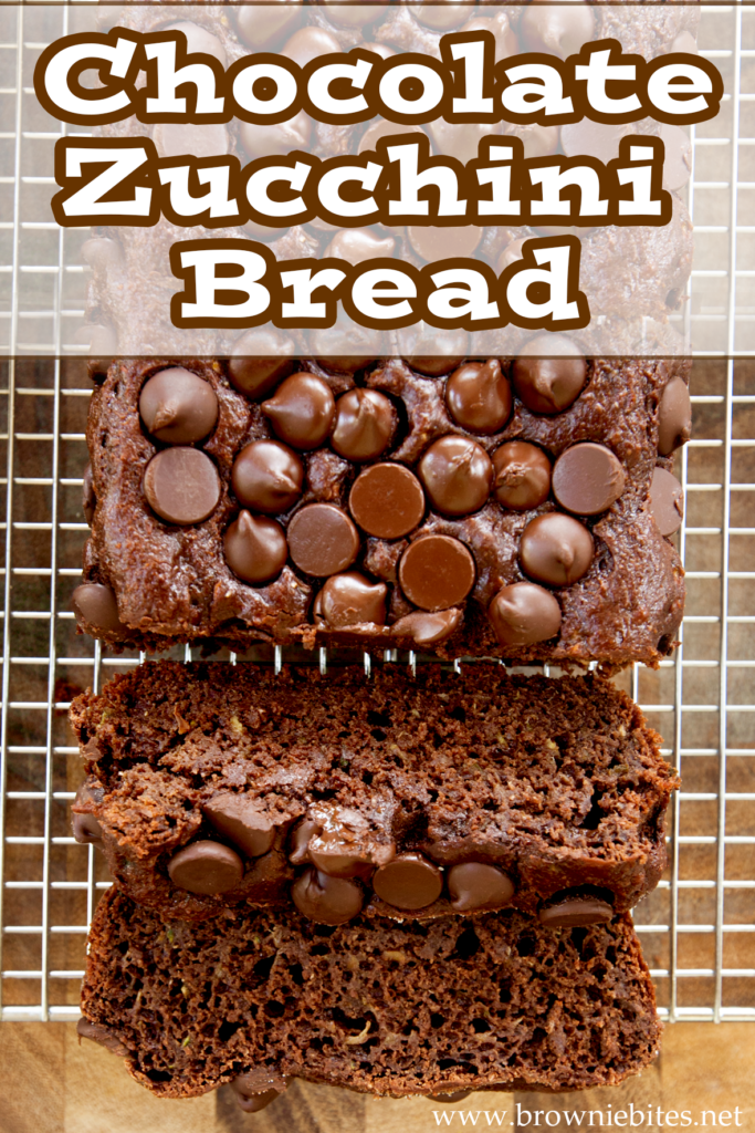 A photo of chocolate zucchini bread with text for Pinterest use.